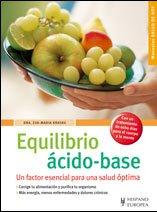 9788425518621: Equilibrio acido-base/ Acid-Base Balance: Un factor esencial para la salud optima/ An Essential Factor for Optimal Health (Spanish Edition)