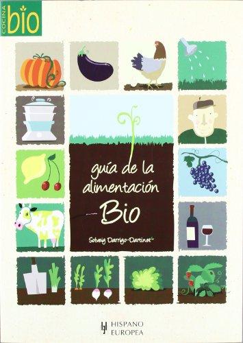 Guia de la alimentacion bio (cocina bio): Darrigo-dartinet, Solveig