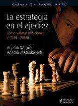 La estrategia en el ajedrez / The: Anatoli Karpov; Anatoli
