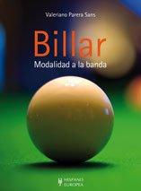9788425519239: Billar / Billiards: Modalidad a la banda / The Band Mode (Spanish Edition)