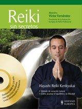 REIKI SIN SECRETOS + DVD: FERNANDEZ CASANOVA, VICTOR