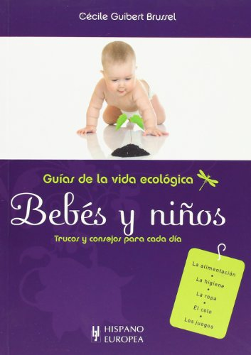 9788425519390: Bebés y niños (Guías de la vida ecológica)