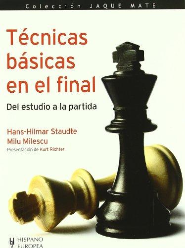 9788425519567: Ajedrez / Chess: Básicas En El Final / Basic Techniques in the Final (Spanish Edition)