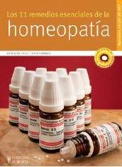 Los 11 remedios esenciales de la homeopatia: Reichelt, Katrin; Sommer,