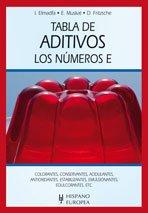 9788425519680: Tabla de aditivos. Los números E (Tablas de alimentos)