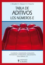 9788425519680: Tabla de aditivos / Table of Additives: Los numeros E / E Numbers (Spanish Edition)