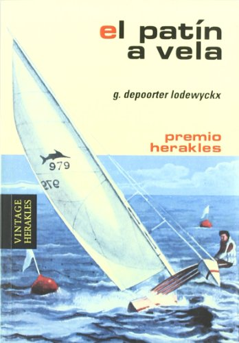 9788425519703: El patin a vela / Dinghy Sailing (Herakles) (Spanish Edition)