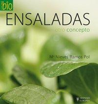 Ensaladas / Salads: Otro concepto / Another Concept (Cocina Bio / Wholesome Foods) (Spanish Edition...