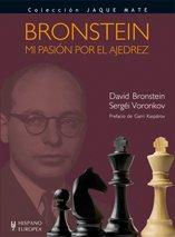 9788425519833: Bronstein. Mi pasión por el ajedrez (Jaque mate)