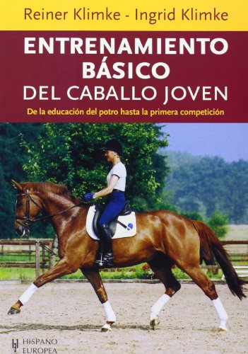 9788425520082: Entrenamiento básico del caballo joven / Basic Training of the Young Horse (Spanish Edition)