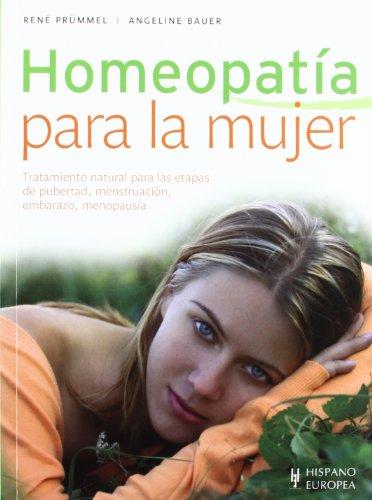 Homeopatia para la mujer (Spanish Edition): Pr?mmel, Rene, Bauer,