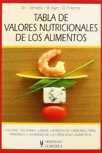 9788425520365: Tabla de valores nutricionales de los alimentos (Tablas de alimentos)