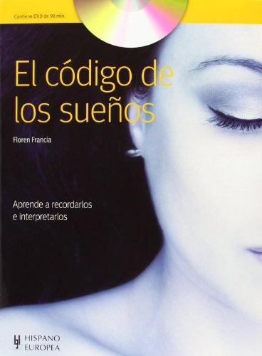 El codigo de los suenos (+DVD) (Spanish Edition): Floren Francia