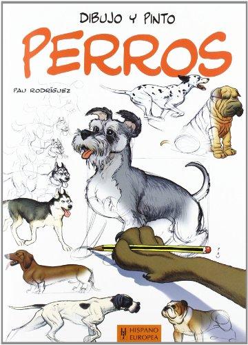 9788425520518: Dibujo y pinto perros