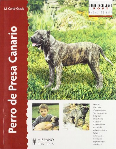 9788425520549: Perro de presa canario / Canary Dogs (Excellence: Razas De Hoy / Excellence: Breed of Today) (Spanish Edition)