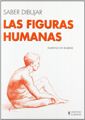 Saber dibujar las figuras humanas / Learn: Barber Barrington