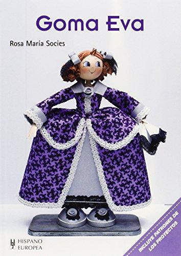 Goma eva (Paperback): Rosa María Socíes