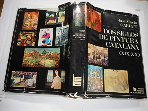 DOS SIGLOS DE PINTURA CATALANA ( XIX Y XX ): GARRUT JOSE MARIA