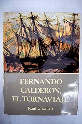 Fernando Calderon, El Tornaviaje: Chavarri, Raul;Calderon, Fernando