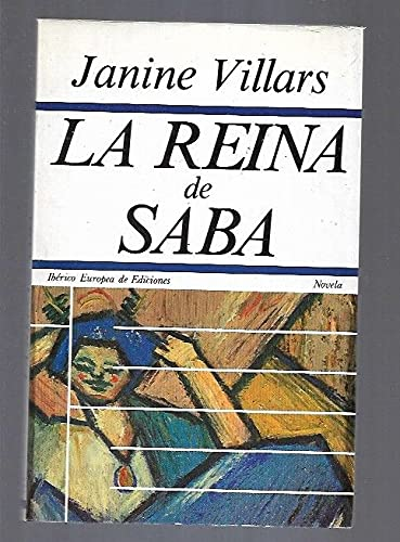 La reina de Saba: Villards, Janine /
