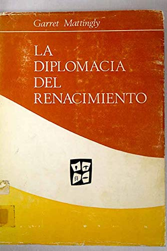9788425901683: La diplomacia del Renacimiento