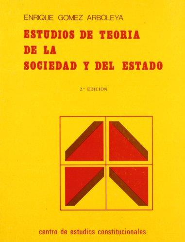 9788425905407: Estudios de teoria de la sociedad y del estado