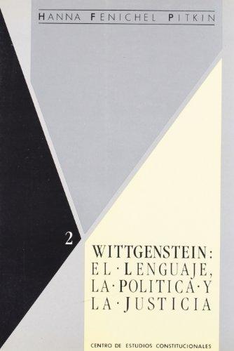 9788425907005: Wittgenstein : el lenguaje, la política y la justicia: sobre el significado de Ludwing Wittgenstein para el pensamiento social y político