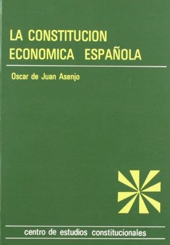 Constitución Económica Española, la: iniciativa económica pú...