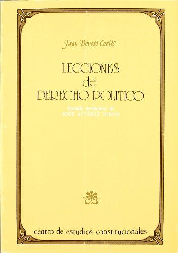 9788425907111: Lecciones de derecho político (Clásicos del constitucionalismo español) (Spanish Edition)