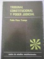 9788425907210: Tribunal constitucional y poder judicial (Coleccion