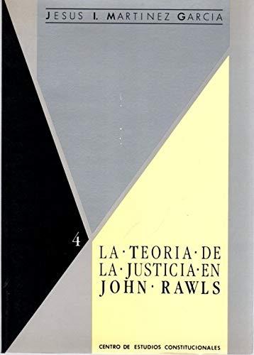 9788425907227: La teoría de la justicia de John Rawls (El Derecho y la justicia) (Spanish Edition)