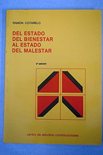 9788425907456: Del estado del bienestar al estado del malestar: La crisis del estado social y el problema de legitimidad (Colección Estudios políticos) (Spanish Edition)
