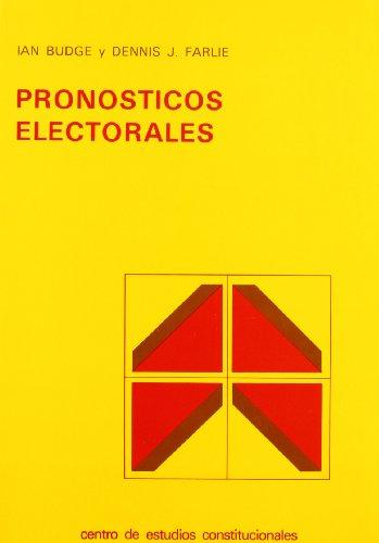Pronósticos electorales. Puntos de debate y estrategia política (R) (1986) ...