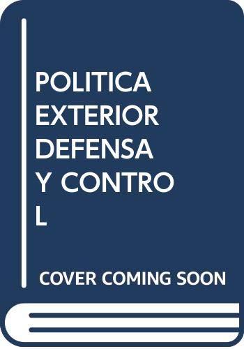 POLÍTICA EXTERIOR DE DEFENSA Y CONTROL PARLAMENTARIO: ANTONIO REMIRO BROTÓNS