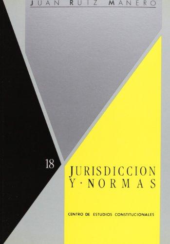 Jurisdicción y normas dos estudios sobre función: Ruiz Manero, Juan