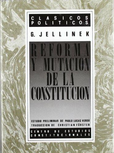 9788425908729: Reforma y mutación de la Constitución (Clásicos políticos) (Spanish Edition)