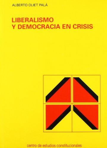 9788425909658: Democracia y liberalismo en crisis