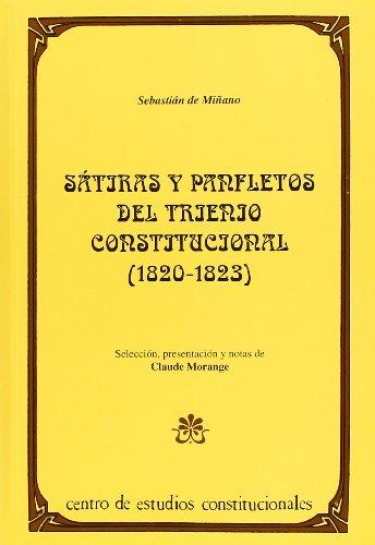 9788425909665: Sátiras y panfletos del trienio constitucional (1820-1823)