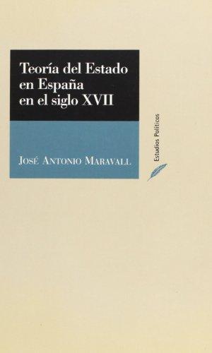 9788425910203: Teoria de Estado En Espa~na En El Siglo XVII