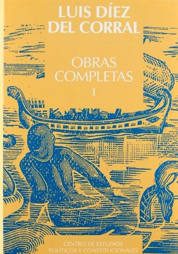 9788425910432: Luis diez del Corral, obras completas, 4 vols.