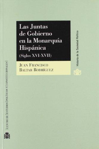 9788425910593: Las Juntas de Gobierno en la Monarquía Española (Siglos XVI-XVII) (R) (1998)
