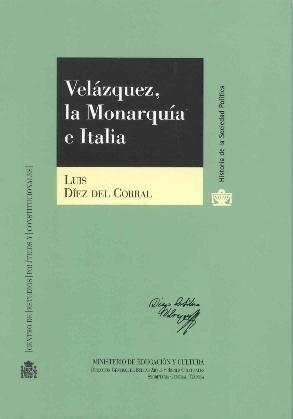 9788425910838: Velázquez, la monarquia e Italia (Historia de la sociedad política)