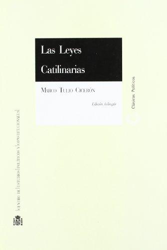 Las Leyes Catilinarias Clásicos Políticos: Cicerón, Marco Tulio