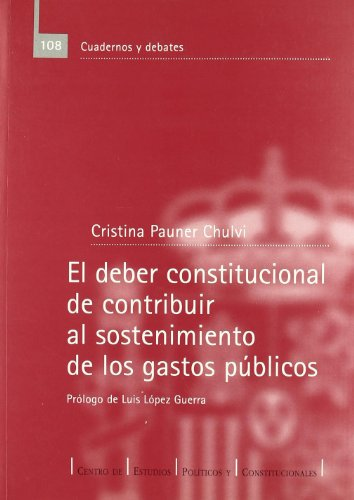 El deber constitucional de contribuir al sostenimiento: Pauner Chulvi, Cristina