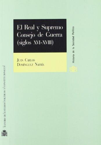9788425911781: El Real y Supremo Consejo de Guerra (Siglos XVI-XVIII) (R) (2001)