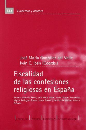 9788425912061: Fiscalidad de las confesiones religiosas en España
