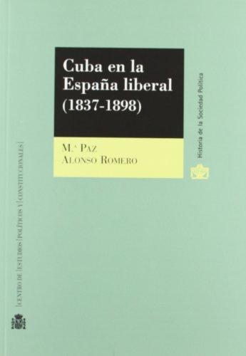 9788425912115: CUBA EN LA ESPAÑA LIBERAL (1837-1898)