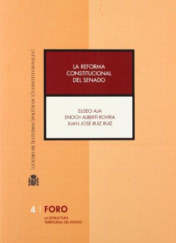 9788425913044: La reforma constitucional del Senado