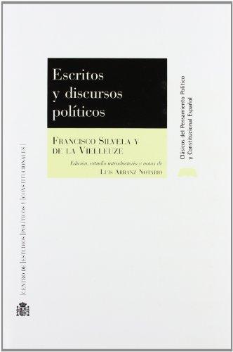 9788425913075: Escritos y discursos políticos : entre el liberalismo y el regeneracionismo