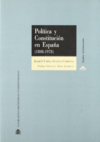 9788425913556: Politica y Constitucion en Espana (1808-1978)